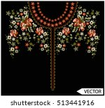 embroidery ethnic flowers neck... | Shutterstock .eps vector #513441916
