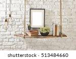brick wall drift wood shelves... | Shutterstock . vector #513484660