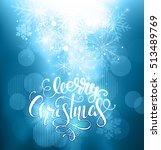 christmas greeting postcard... | Shutterstock . vector #513489769