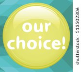 our choice text
