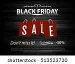 black friday sale with red... | Shutterstock .eps vector #513523720