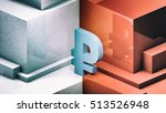 russian ruble 3d illustration... | Shutterstock . vector #513526948