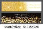 gold sparkles banners. abstract ... | Shutterstock . vector #513555928