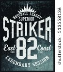 vintage varsity graphics and... | Shutterstock .eps vector #513558136