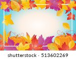 thanksgiving holiday background ... | Shutterstock .eps vector #513602269
