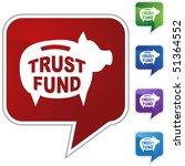 trust fund | Shutterstock .eps vector #51364552