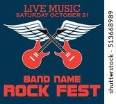 rock festival  rock music... | Shutterstock .eps vector #513668989