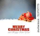 red truck with christmas... | Shutterstock . vector #513737773