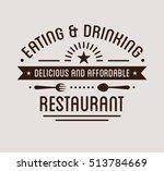 vintage logo. restaurant label... | Shutterstock .eps vector #513784669