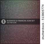 business and finance icon set... | Shutterstock .eps vector #513805774