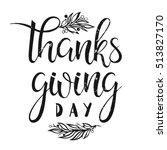 thanksgiving typography. thanks ... | Shutterstock .eps vector #513827170