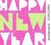 vector hipster new year and... | Shutterstock .eps vector #513912493