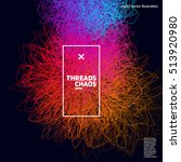 threads chaos background.... | Shutterstock .eps vector #513920980
