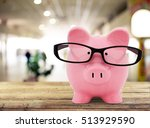 piggy bank. | Shutterstock . vector #513929590