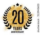 twenty years gold anniversary... | Shutterstock . vector #513943603