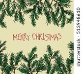 vector christmas greeting card. ... | Shutterstock .eps vector #513948610