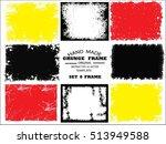 set of grunge frame   abstract... | Shutterstock .eps vector #513949588