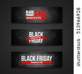 black friday sale banners.... | Shutterstock .eps vector #513966928