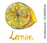 half of sliced lemon. hand... | Shutterstock . vector #514005310