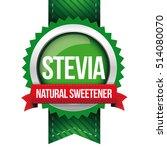 stevia   natural sweetener... | Shutterstock .eps vector #514080070