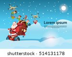 santa claus with sack ride... | Shutterstock .eps vector #514131178