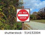 Do Not Enter Sign  Centered ...