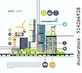 smart city vector illustration  ... | Shutterstock .eps vector #514266928