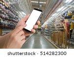 human hand hold smartphone ... | Shutterstock . vector #514282300