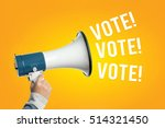 Small photo of Hand with megaphone, Hand with loudspeaker, with VOTE! VOTE! VOTE! words