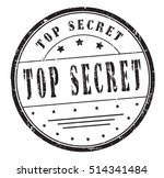 "rubber stamp ""top secret"" on... 
