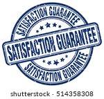 satisfaction guarantee stamp. ... | Shutterstock .eps vector #514358308