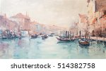 art oil painting picture venice ... | Shutterstock . vector #514382758