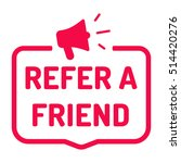 refer a friend. badge with... | Shutterstock .eps vector #514420276