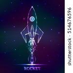 neon abstract rocket | Shutterstock .eps vector #514676596