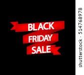 black friday  special offer ... | Shutterstock .eps vector #514768978