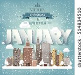 january month winter cityscape...   Shutterstock .eps vector #514834510