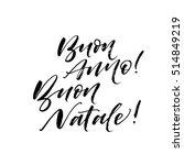buon anne  buon natale postcard.... | Shutterstock .eps vector #514849219