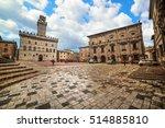 Piazza Grande In Montepulciano...