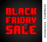 black friday sale inscription... | Shutterstock .eps vector #514898233