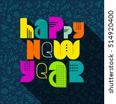 happy new year greeting card  ... | Shutterstock .eps vector #514920400