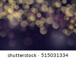 abstract blurred bokeh light in ... | Shutterstock . vector #515031334