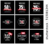 black friday sale label set | Shutterstock .eps vector #515081344