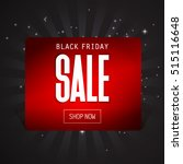 black friday sale inscription... | Shutterstock .eps vector #515116648