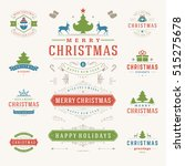 christmas labels and badges... | Shutterstock .eps vector #515275678