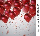 red balloons and holiday... | Shutterstock .eps vector #515281693