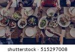 people friendship food cuisine... | Shutterstock . vector #515297008