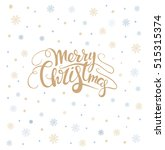 merry christmas lettering over... | Shutterstock .eps vector #515315374
