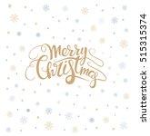 merry christmas lettering over...   Shutterstock .eps vector #515315374