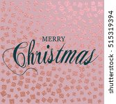 merry christmas. metallic... | Shutterstock .eps vector #515319394