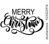 hand lettering merry christmas  ... | Shutterstock .eps vector #515322976